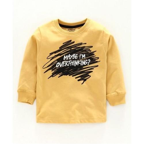 Doreme Full Sleeves T-Shirt Text Print - (Maybe I'm overthinking - Yellow)