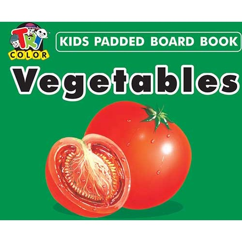Tricolor Kids Padded Board Books-Vegetables